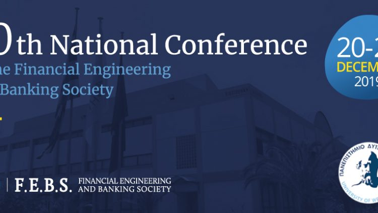 10th National Conference of the FINANCIAL ENGINEERING AND BANKING SOCIETY